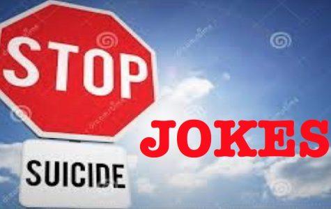 Suicide Jokes Aren't Funny