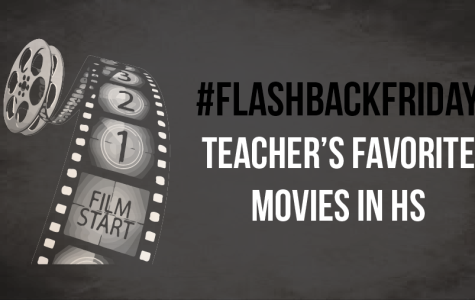 Flashback Friday: Favorite Movies when Teachers were in High School