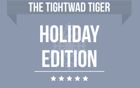 The Tightwad Tiger: Holiday Edition