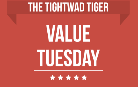 The Tightwad Tiger: Value Tuesday