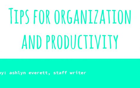 Tips for Organization and Productivity