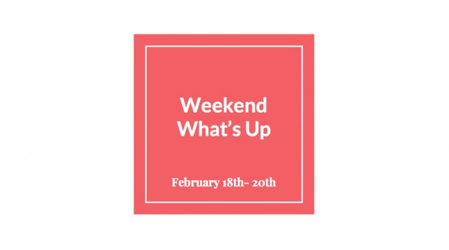 Weekend Whats Up