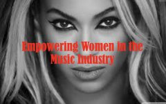 Empowering Women In The Music Industry