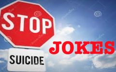 Suicide Jokes Aren't Funny