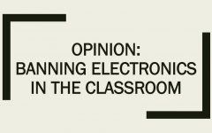 Opinion: Banning Electronics in the Classroom