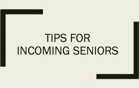 Tips for Incoming Seniors