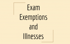 Editorial: Exam Exemptions and Illnesses